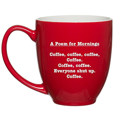 Poem for Mornings Funny Coffee Mug – Unique, Fun Gift Cup Ideas gift ...